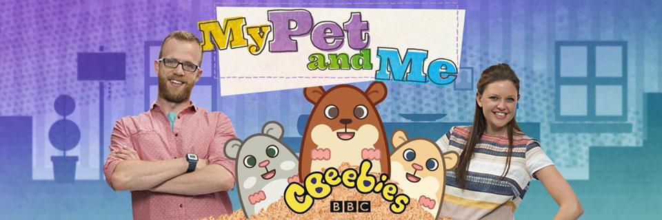 My Pet and Me CBeebies